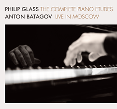 The Complete Piano Etudes - Live in Moscow - Anton Batagov