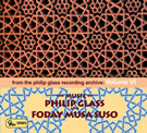 The Music of Philip Glass & Foday Musa Suso